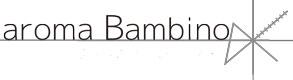 新しいアロマテラピーが学べるaroma Bambino